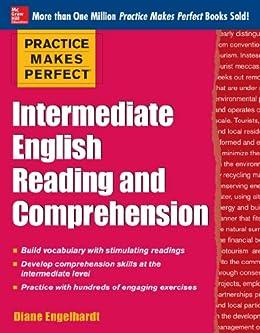 Practice Makes Perfect Intermediate ESL Reading and Comprehension (EBOOK)  (Practice Makes Perfect Series)
