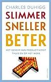 img - for Slimmer sneller beter: het geheim van productiviteit thuis en op het werk (Dutch Edition) book / textbook / text book