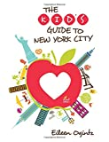 The Kid's Guide to New York City, 2nd (Kid's Guides Series)