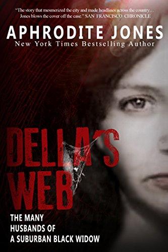 See Web - Della's Web: The Many Husbands of a Suburban Black Widow