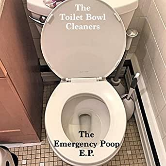 Poop Party By The Toilet Bowl Cleaners On Amazon Music