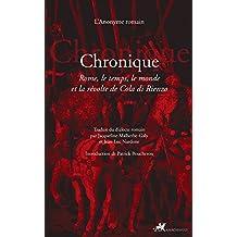 Chronique: Rome, le temps, le monde et la révolte de Cola di Rienzo (Famagouste) (French Edition)