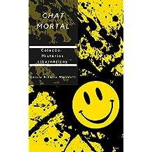 Chat mortal (Coleção Mistérios cibernéticos Livro 2)