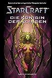StarCraft 04 - Die Königin der Klingen