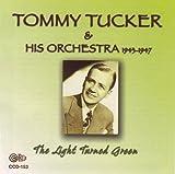 Tommy Tucker: Light Turned Green