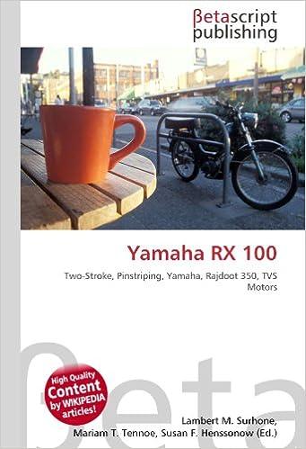 Yamaha RX 100: Two-Stroke, Pinstriping, Yamaha, Rajdoot 350, TVS ...