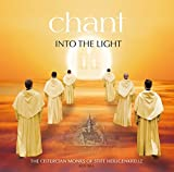 Music : Chant:Into The Light [The Cistercian Monks of Stift Heiligenkreuz; Ensemble vox Gotica] [OBSCULTA MUSIC: OSM 0004] by The Cistercian Monks of Stift Heiligenkreuz