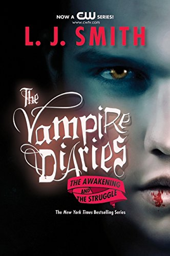 The Awakening   The Struggle  Vampire Diaries  Books 1 2