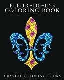 Fleur-De-Lys Coloring Book For Adults: A Stress