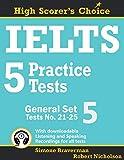 IELTS 5 Practice Tests, General Set 5: Tests