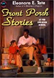 img - for Front Porch Stories at The One-Room School book / textbook / text book