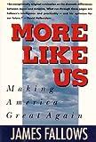 More Like Us: Making America Great Again