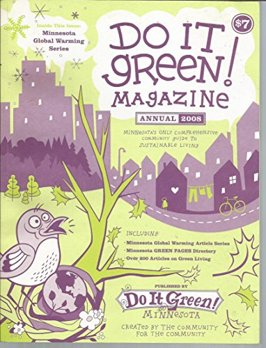 Do It Green! Magazine: Minnesota's Only Comprehensive Guide to Green and Sustainable Living