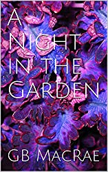 A Night in the Garden