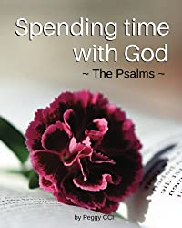 Spending time with God: The Psalms (Volume 4)