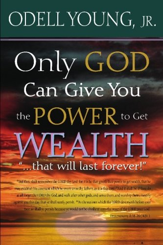 Only GOD Can Give You the Power to Get WEALTH...