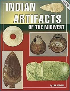 Arrowheads and Stone Artifacts, Third Edition: A Practical