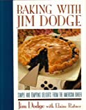 Baking with Jim Dodge, Jim Dodge and Elaine Ratner, 0671681001