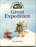 img - for the teddy bears' great expedition. book / textbook / text book