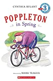[Scholastic Reader Level 3: Poppleton in Spring] (By: Cynthia Rylant) [published: February, 2009]