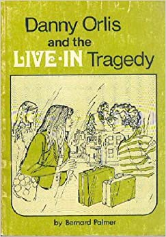 Book Danny Orlis And The Live-In Tragedy