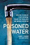 Poisoned Water: How the Citizens of