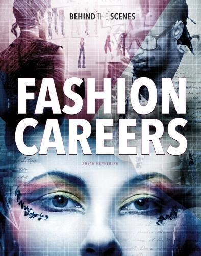 Download Behind-the-Scenes Fashion Careers (Savvy: Behind the Glamour) pdf