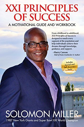 Read Online XXI Principles of Success! A Motivational Guide and Workbook by Solomon Miller (2014-08-01) ebook