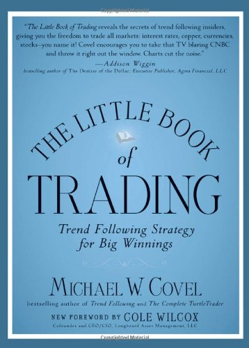 Download The Little Book of Trading: Trend Following Strategy for Big Winnings (Little Books. Big Profits) PDF