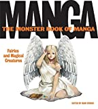 The Monster Book of Manga: Fairies and Magical Creatures: Draw Like the Experts by Ikari Studio (2007-07-03)