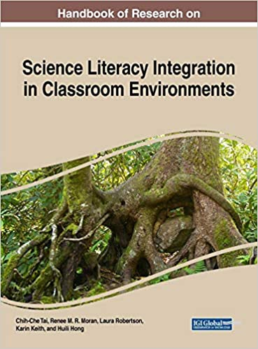 Handbook Of Research On Science Literacy Integration In Classroom