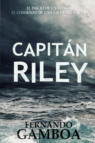 Capitan Riley (Spanish Edition)