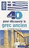 40 leçons pour découvrir le grec ancien : Et la Grèce ancienne par Quesemand