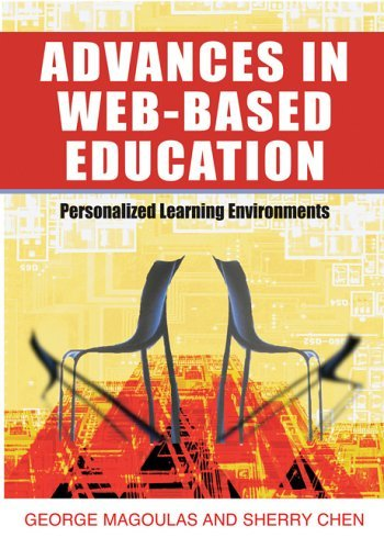Advances in Web-based Education: Personalized Learning Environments by Magoulas George D. (2005-11-02) Hardcover