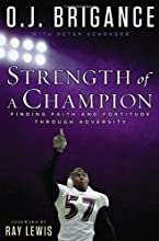Strength of a Champion: Finding Faith and Fortitude Through Adversity