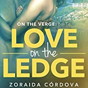 Love on the Ledge | Zoraida Córdova