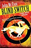 img - for Blind Switch: A Jack Doyle Mystery (Jack Doyle Series) book / textbook / text book