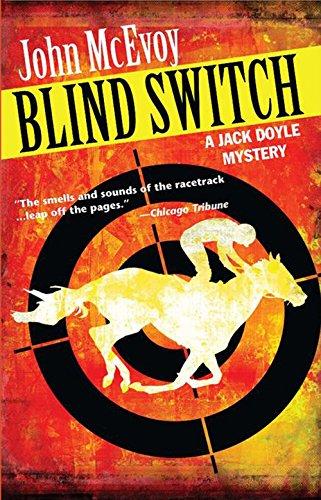 Blind Switch: A Jack Doyle Mystery (Jack Doyle Series)