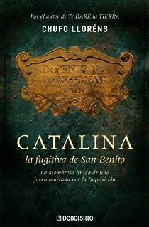 Catalina, la fugitiva de San Benito par Lloréns