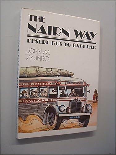 Cars By John Munro >> Nairn Way Desert Bus To Baghdad Amazon Co Uk John M Munro