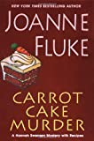 Carrot Cake Murder (Hannah Swenson Mysteries with Recipes)