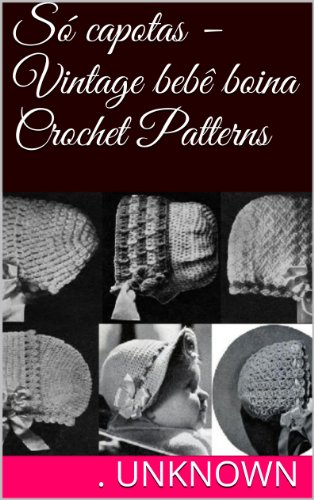 Amazon S Capotas Vintage Beb Boina Crochet Patterns