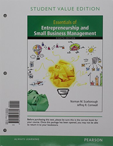 Essentials of Entrepreneurship and Small Business Management, Student Value Edition Plus MyLab Entrepreneurship with Pearson eText -- Access Card Package (8th Edition)