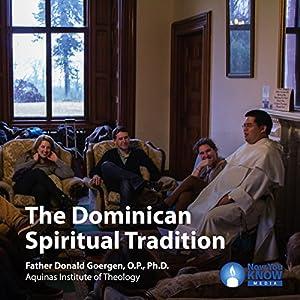 The Dominican Spiritual Tradition Lecture