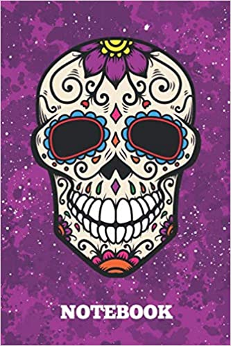 Mexican Halloween Day Of The Dead 2020 Notebook: Day Of The Dead Skull, Diary and College Composition