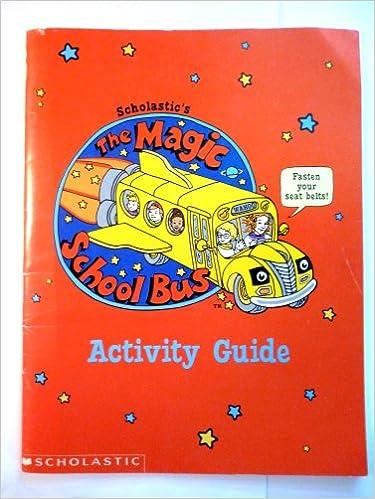 The Magic School Bus: Activity Guide [13 episodes]: Scholastic ...