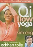 Presence Through Movement: Qi Flow Yoga [DVD] [2008] [NTSC]
