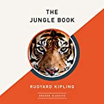 The Jungle Book (AmazonClassics Edition) | Rudyard Kipling