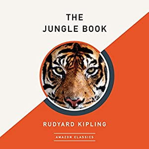 The Jungle Book (AmazonClassics Edition) Audiobook