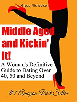 Middle Aged Kickin Definitive Relationship ebook product image